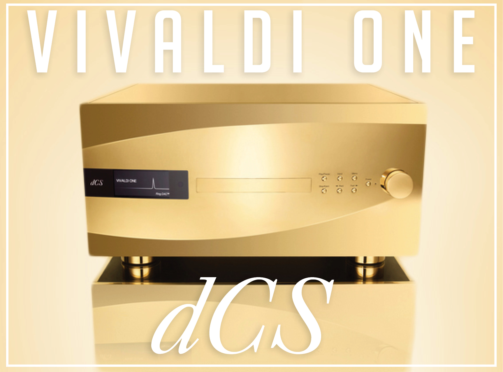 dCS celebrates their 30th Anniversary with the Limited Edition Vivaldi One